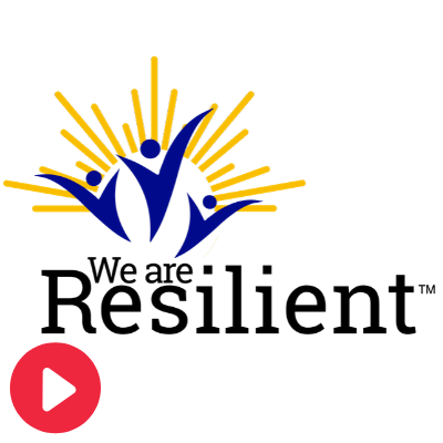 We Are Resilient