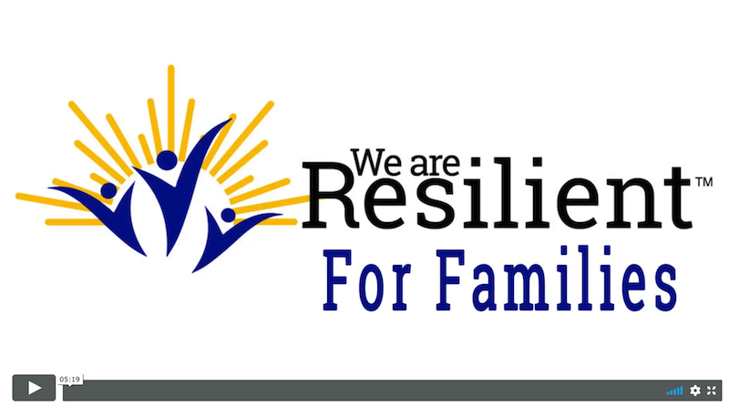We Are Resilient Families